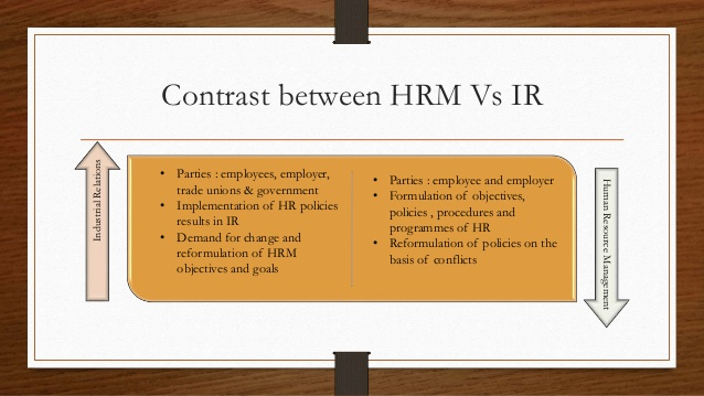 Industrial Relations vs. Human Resource Management: The Difference